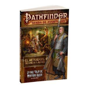 Pathfinder – El Retorno de los Señores de las Runas 2: Lo que salió de montaña hueca